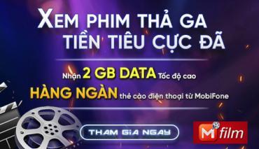 """MobiFone trien khai chuong trinh khuyen mai """"Xem phim tha ga - Tien tieu cuc da"""""""