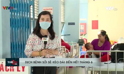 Dịch bệnh sởi sẽ kéo dài đến hết tháng 6/2019